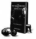 The Publisher: Henry Luce and His American Century [With Earbuds]