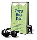 Hound Dog True [With Earbuds]