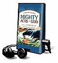 Mighty Acts of God: A Family Bible Story Book [With Earbuds]