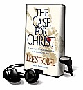 The Case for Christ: A Journalist's Personal Investigation of the Evidence for Jesus [With Earbuds]