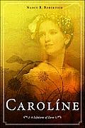 Caroline: A Lifetime of Love