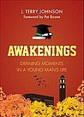 Awakenings: Defining Moments in a Young Man's Life