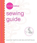 Singer Simple Sewing Guide: Essential Machine-Side Tips and Techniques