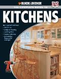 Black & Decker the Complete Guide to Kitchens: *Do-it-yourself and save *Third Edition *Design & Planning *Quick Updates *Custom Cabinetry *Remodeling Projects on a Budget