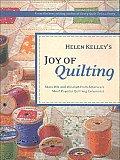 Helen Kelley's Joy of Quilting