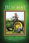 My First Tractor: Stories of Farmers and Their First Love Cover