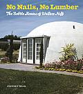 No Nails, No Lumber