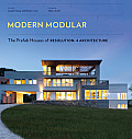 Modern Modular The Prefab Houses of Resolution 4 Architecture