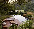 Landprints The Landscape Designs of Bernard Trainor