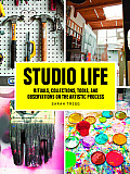 Studio Life Rituals Collections Tools & Observations on the Artistic Process