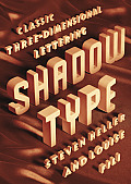 Shadow Type Classic Three Dimensional Lettering