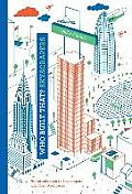 Who Built That? Skyscrapers: An Introduction to Skyscrapers and Their Architects (Who Built That?)