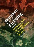 Designed for the Future: 80 Practical Ideas for a Sustainable World