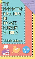 The Manhattan Directory of Private Nursery Schools (Manhattan Directory of Private Nursery Schools) Cover
