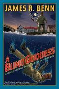 A Blind Goddess (Billy Boyle World War II Mysteries) by James R. Benn