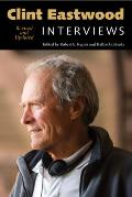 Clint Eastwood: Interviews, Revised and Updated (Conversations with Filmmakers)