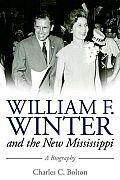 William F. Winter and the New Mississippi