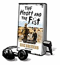 The Heart and the Fist: The Education of a Humanitarian, the Making of a Navy Seal [With Earbuds]