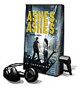 Ashes, Ashes [With Earbuds]