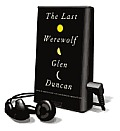 The Last Werewolf [With Earbuds]