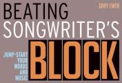 Beating Songwriters Block