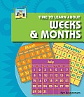 Time to Learn about Weeks & Months
