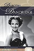 Dorothy Dandridge: Singer & Actress
