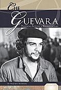 Che Guevara: Political Activist & Revolutionary