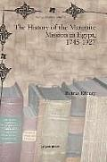 The History of the Maronite Mission in Egypt, 1745-1927 (Syriac Studies Library)
