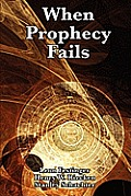 When Prophecy Fails Cover