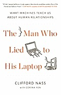 Man Who Lied to His Laptop