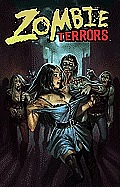 Zombie Terrors Vol. 1: An Anthology of the Undead