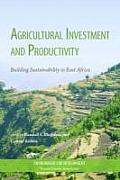 Agricultural Investment and Productivity: Environment for Development Series (Environment for Development) Cover
