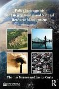 Policy Instruments for Environmental and Natural Resource Management (2ND 12 Edition)
