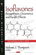 Isoflavones: Biosynthesis, Occurrence & Health Effects