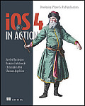 iOS4 in action; examples and solutions for iPhone & iPad
