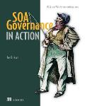 SOA governance in action; REST and WS-* architectures.