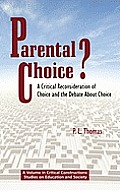 Parental Choice?: A Critical Reconsideration of Choice and the Debate about Choice (He