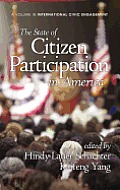 The State of Citizen Participation in America (Hc)