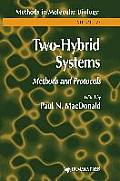 Methods in Molecular Biology #177: Two-Hybrid Systems: Methods and Protocols