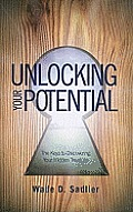 Unlocking Your Potential: The Keys to Discovering Your Hidden Treasure
