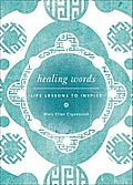 Healing Words: Life Lessons to Inspire