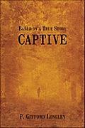 Captive: Based on a True Story