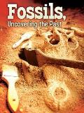 Fossils: Uncovering the Past