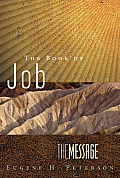 The Message The Book of Job (repack): Led Suffering to the Heart of God (The First Book Challenge)