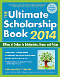 The Ultimate Scholarship Book: Billions of Dollars in Scholarships, Grants and Prizes (Ultimate Scholarship Book: Billions of Dollars in Scholarships,)