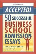 Accepted! 50 Successful Business School Admission Essays