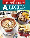 Taste of Home A+ Recipes from Schools Across America 245 Top Of The Class Recipes