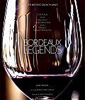 Bordeaux Legends: The 1855 First Growth Wines