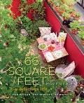 66 Square Feet A Delicious Life One Woman One Terrace 92 Recipes